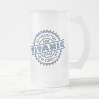 Titanic Sinking 100 Year Anniversary Frosted Glass Beer Mug