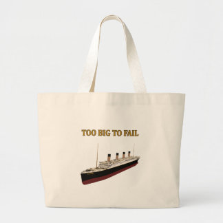 Titanic too big to fail bag