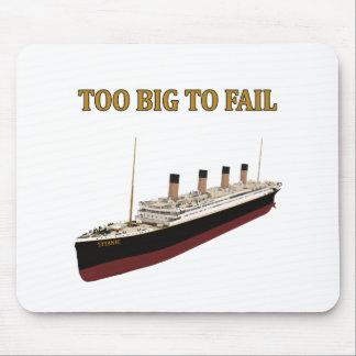 Titanic too big to fail mouse pad