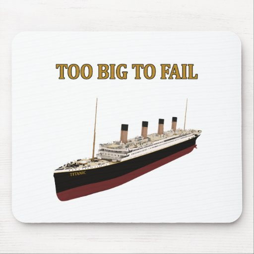 Titanic too big to fail mousepads