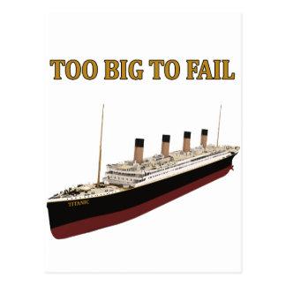 Titanic too big to fail postcard