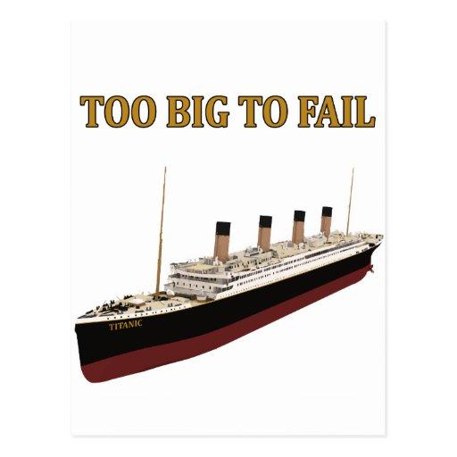 Titanic too big to fail post cards