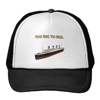 Titanic too big to fail trucker hat