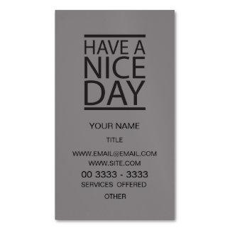 Titanio - tenga Niza un día Tarjetas De Visita Magnéticas (paquete De 25)