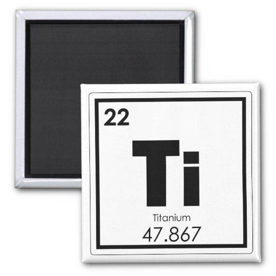 Titanium Chemical Element Symbol Chemistry Formula Magnet Zazzle
