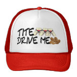 Tite BUTTS Drive Me NUTTS Trucker Hat