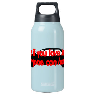 Tithe if you love Jesus...Anyone can honk! 10 Oz Insulated SIGG Thermos Water Bottle