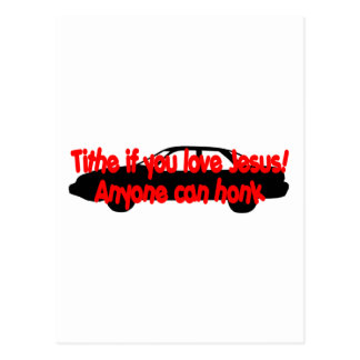 Tithe if you love Jesus...Anyone can honk! Postcard