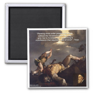 Titian Quote & David/Goliath Painting Gifts Magnet