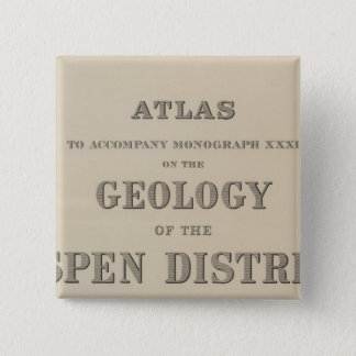 Title Page Atlas to the Geology Pinback Button