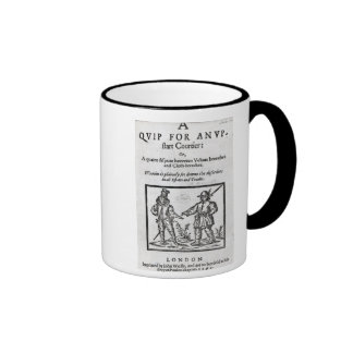Title page for 'A Quip for an Upstart Courtier' Ringer Mug