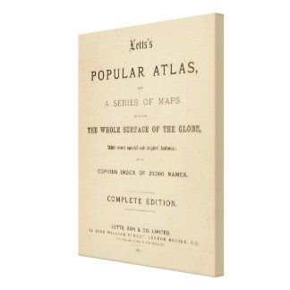 Title Page Letts's popular atlas Stretched Canvas Print