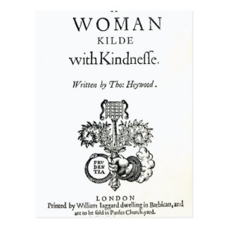 Title Page to 'A Woman Killed with Kindness' Postcard