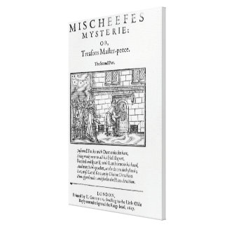 Title page to 'Mischeefes Mysterie or Treasons Canvas Print
