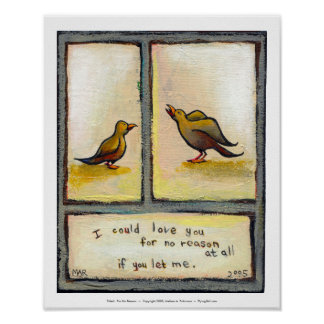Titled: For No Reason - birds love relationships Print