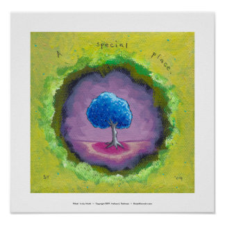 Titled:  In My World - A special place pretty tree Poster