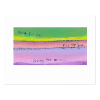 Titled:  Sing - share your gifts with the world Postcard