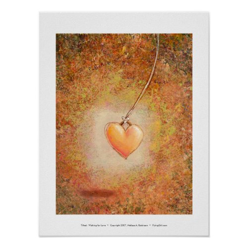 Titled: Wishing for Love - Beautiful soft heart print