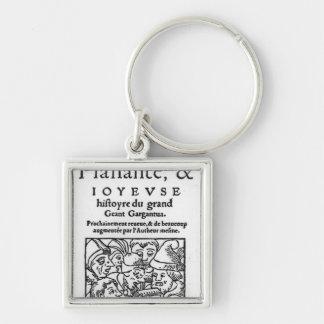 Titlepage of 'Gargantua' by Francois Rabelais Key Chain