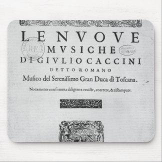 Titlepage of 'Nouve Musiche' by Giulio Caccini Mouse Pad