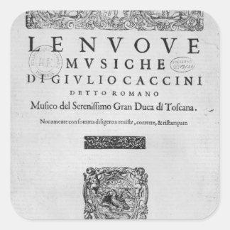 Titlepage of 'Nouve Musiche' by Giulio Caccini Square Sticker