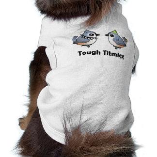 Titmice duros camisas de mascota