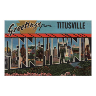 Titusville, Pennsylvania - Large Letter Scenes Poster