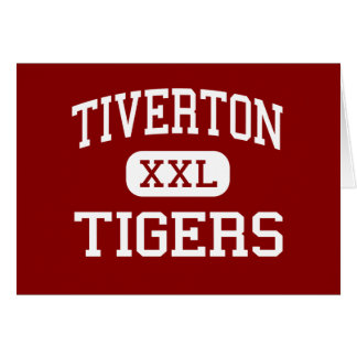 Tiverton - Tigers - High - Tiverton Rhode Island Greeting Card
