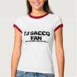 TJ SACCO FAN T-Shirt
