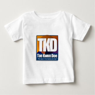 TKD Tae Kwon Do - the way of the hands and feet Baby T-Shirt