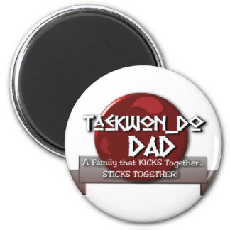 TKD TAEKWONDO DAD MOTTO MAGNET