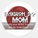 TKD TAEKWONDO MOM MOTTO CLASSIC ROUND STICKER