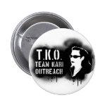 TKO - Black Stencil 2 Inch Round Button
