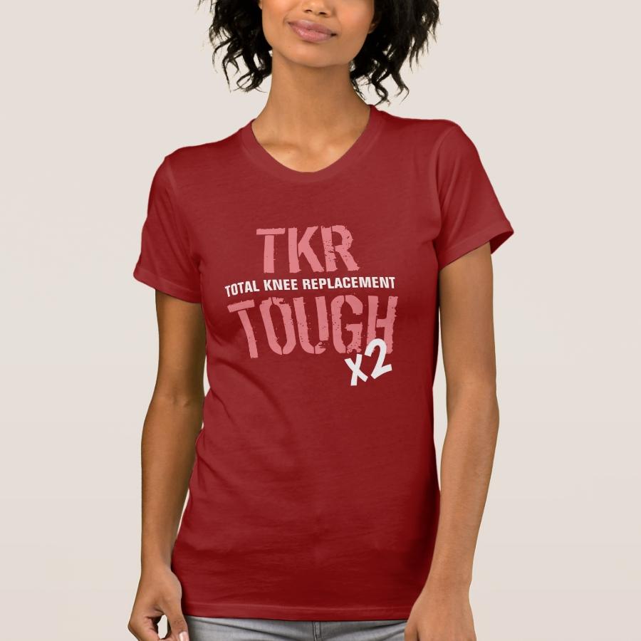 """TKR TOUGH - Total Knee Replacement x 2"" - Women T-Shirt - Best Selling Long-Sleeve Street Fashion Shirt Designs"