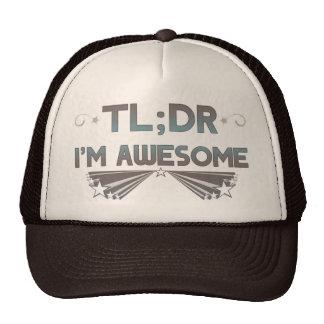 TL; Dr soy gorra impresionante