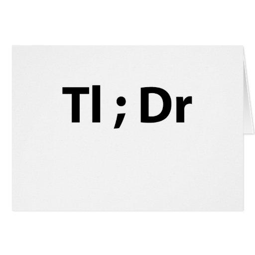 tl; el Dr. tees l.png Tarjeton