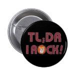 TL; ¡Roca del dr I! Botones Pin-Detrás