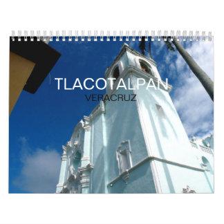 Tlacotalpan, Veracruz Mexico 2013 Calendar