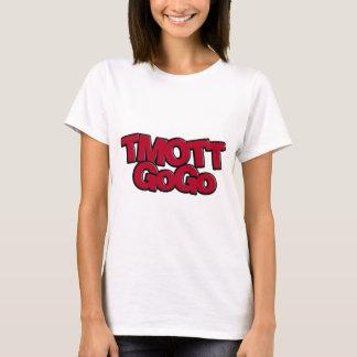 TMOTTGoGo T-Shirt