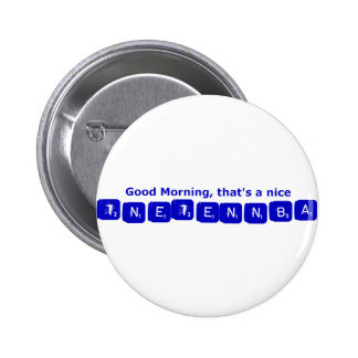 TNETENNBA - Good Morning Button