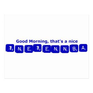 TNETENNBA - Good Morning Postcard