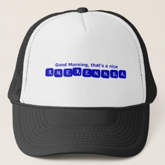 TNETENNBA - Good Morning Trucker Hat