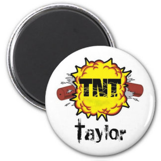 'TNT' Taylor Fridge Magnets