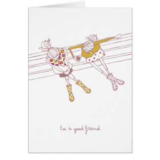 To: A Good Friend Cards