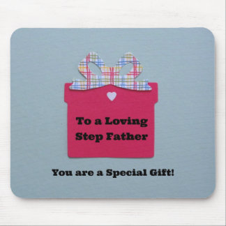 To a Loving Step Father Mouse Pad