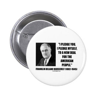 To A New Deal For The American People (Roosevelt) Button