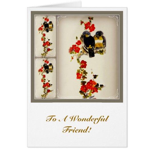 To A Wonderful Friend! Card