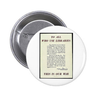 To All Who Use Libraries Pinback Button