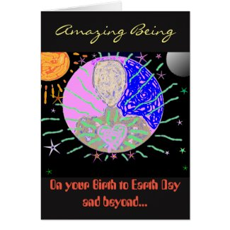 """To an Amazing Being"" Birthday Card"