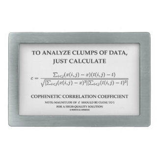 To Analyze Clumps Data Calculate Cophenetic Corr Rectangular Belt Buckle